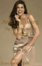 Ang Pagdating Ng Mga Anak Ng Mayari Na Nerd's by Francine06032006