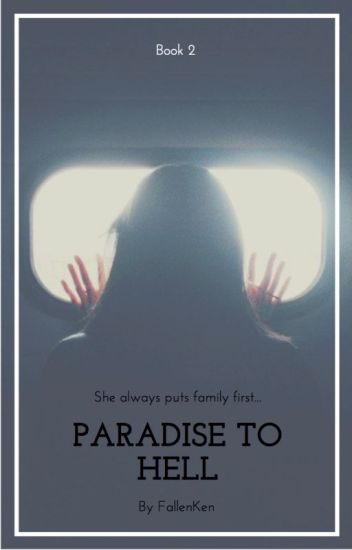 Paradise To Hell///Book 2