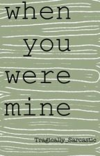 You Will Always Be Mine by Tragically_Sarcastic