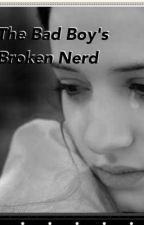 The Bad Boy's Broken Nerd by ScottMcCallsAnchor