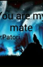 You Are My Mate by patori