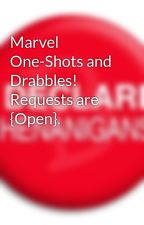 Marvel One-Shots and Drabbles! Requests are {Open}. by Shenanigans4321