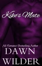 Kiko's Mate (Werewolf Romance) by dawnwilder