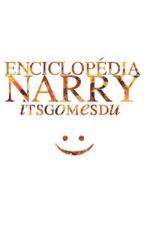 Enciclopédia Narry by itsgomesdu