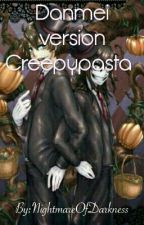 Danmei bản Creepypasta by NightmareOfDarkness