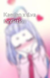 Kaeden x d.va fanfiction by TeenMajora