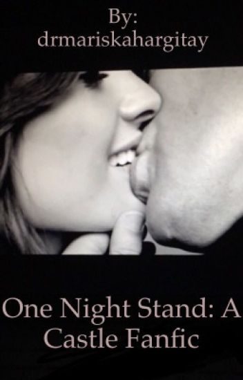 One Night Stand; A Castle FF