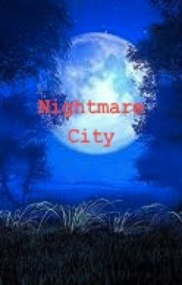 Nightmare City Chronicles Book 1: Envious by madcourt16