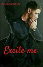 Excite me • NJ & tu by x1enigmatic1x