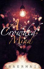 A Crowded Mind by mhaermaid