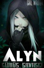 Alyn (Gümüş Savaşçı) by girl_writer_XD
