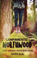 Campamento Northwood.  by xTheWalkerGirlx