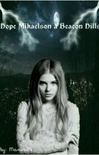 Hope Mikaelson à Beacon Hills by Manox04