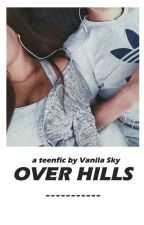 Over Hills by Sky_VanilaSky