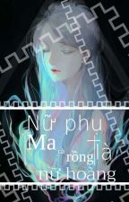 Nữ Phụ Là Nữ Hoàng Ma Cà Rồng  [XK-NP-H] by Wekky_paed