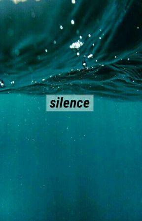 silence by alattenia