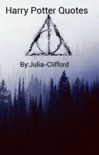 Harry Potter Quotes by Julia-Clifford