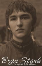 Bran Stark - Game of Thrones Imagines & Drabbles by showandwrite