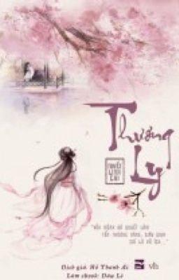 Đọc truyện Thương Ly- Tuyết Linh Chi