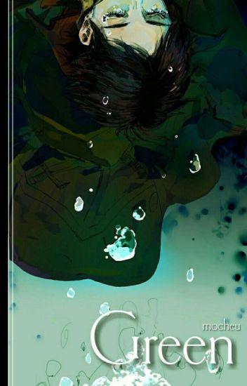 Green // Riren Fanfic