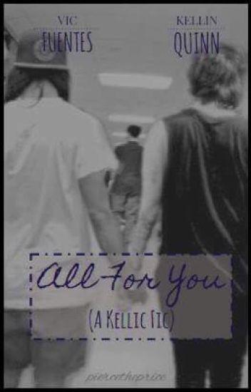 All for you (Kellic) (boyXboy)