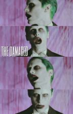 The Damaged. [Joker] by creepymew