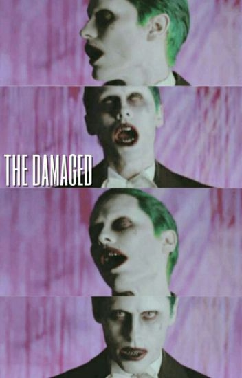 The Damaged [Joker]