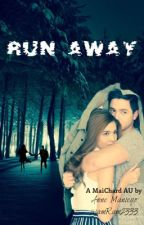 Run Away [Completed] by iamRam2333