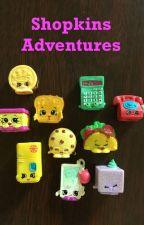 Shopkins Adventures by Ellie550