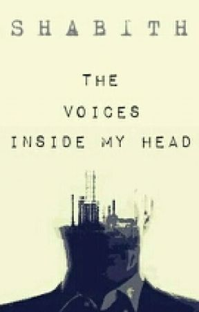 The Voices Inside My Head by unrestrained_writer