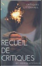 Recueil de Critiques by Roxia-Utvoken