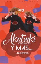 Akatsuki One-Shots y más... by -12-SeFree-