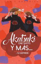 Akatsuki One-Shots y más... ||Editando|| by -12-SeFree-