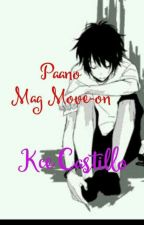 paano mag-move on by r2mylovepark