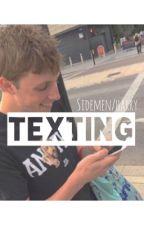 Texting - Sidemen/Harry   by dixonhemmo