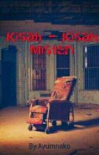 Kismis (Kisah - Kisah Misteri) by Ayumnako