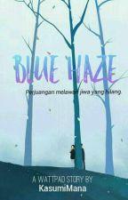 Blue Haze [Slow Update] by KasumiMana