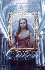 God Save The Queen by lolita_gangsta