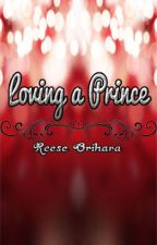 Loving a Prince (BMP Fanfiction) [EDITED] by reeseorihara