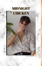 Midnight Chicken by princessayist