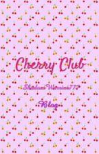 Cherry Club by ilikejuice4