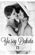 Yo soy Dakota (ll) [Entre tu & yo] by yleniagon