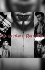 My Brothers Bestfriend {a Nash and cameron story} by privatehours