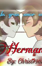 UN GRAN AMOR DE HERMANOS by Christ790312