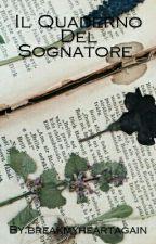 Il Quaderno Del Sognatore by breakmyheartagain
