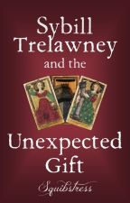 Sybill Trelawney and the Unexpected Gift | Harry Potter for Grownups by Squibstress