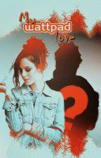 My Wattpad Love (Bulgarian translation) by La_douleur_excuse