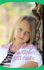 Natalie Rutherford and the Others - Book 3 of the Natalie Rutherford Series by mwo100