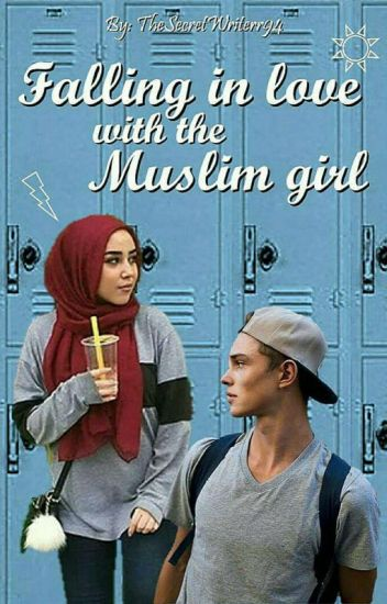Falling in love with the Muslim girl ✔