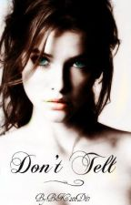 Dont Tell by BK201D67